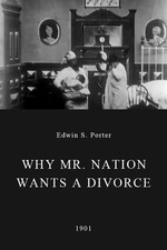 Why Mr. Nation Wants a Divorce