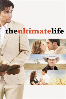 The Ultimate Life | Cast & Crew