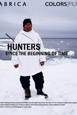 Hunters Since the Beginning of Time