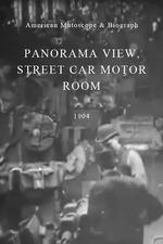 Panorama View, Street Car Motor Room