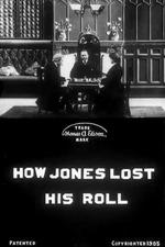 How Jones Lost His Roll