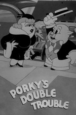Porky's Double Trouble