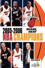 2006 Miami Heat: Official NBA Finals Film