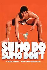 Sumo Do, Sumo Don't