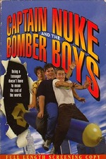 Captain Nuke and the Bomber Boys
