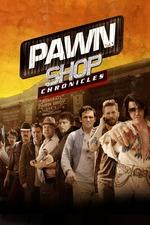 Pawn Shop Chronicles