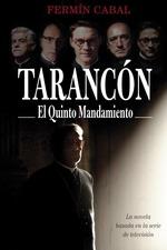 Tarancón, el quinto mandamiento