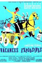 Vacances explosives