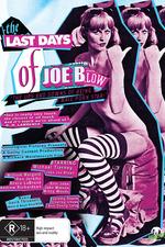 The Last Days of Joe Blow