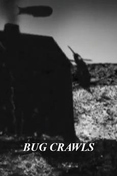 Bug Crawls (2007)