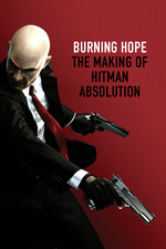 Burning Hope: The Making of Hitman Absolution