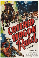 Covered Wagon Raid