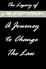 The Legacy of Dear Zachary: A Journey to Change the Law