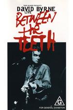 David Byrne: Between The Teeth