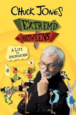 Chuck Jones: Extremes and In-Betweens – A Life in Animation