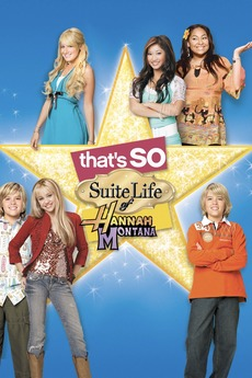 That S So Suite Life Of Hannah Montana 2007 Directed By