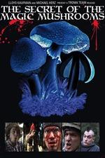 The Secret of the Magic Mushrooms