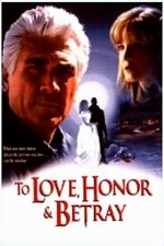 To Love, Honor, & Betray