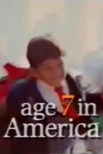 Age 7 in America