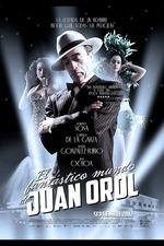 The Fantastic World of Juan Orol