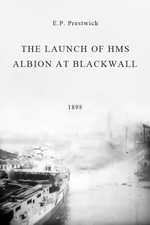 The Launch of HMS Albion at Blackwall
