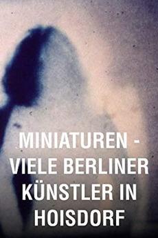 Miniatures: Many Berlin Artists in Hoisdorf (1983)