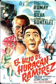 El hijo de hurac n ram rez 1966 directed by joselito for Broadly farcical