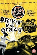 Gumball 3000: Drivin' Me Crazy