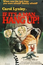 If It's a Man - Hang Up!