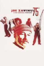 Joe Zawinul & The Zawinul Syndicate: 75th
