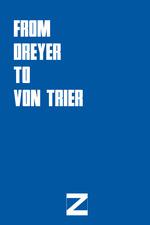 From Dreyer to von Trier
