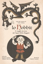 The Fantastic Journey of Mr. Bilbo Baggins, the Hobbit