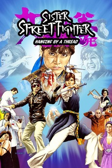 Sister Street Fighter Hanging By A Thread 1974 Directed By