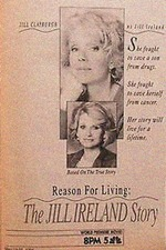 Reason for Living: The Jill Ireland Story