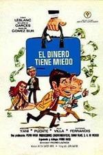 El dinero tiene miedo