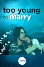 Too Young to Marry