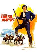 Avisa a Curro Jiménez