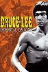 Bruce Lee: The Immortal Dragon