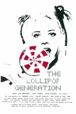 The Lollipop Generation