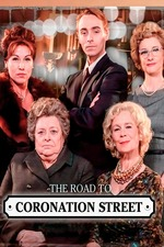 The Road to Coronation Street