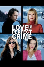 Love Is the Perfect Crime
