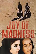 Joy of Madness