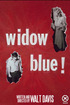 Widow Blue!