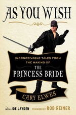 As You Wish: The Story of 'The Princess Bride'