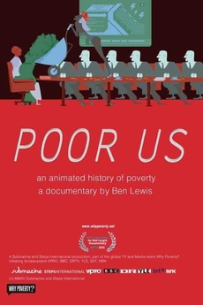 Poor Us: An Animated History of Poverty