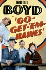 Go-Get-'Em, Haines