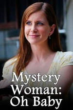 Mystery Woman: Oh Baby