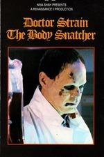 Doctor Strain the Body Snatcher