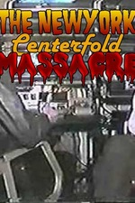 The New York Centerfold Massacre