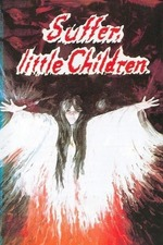 Suffer, Little Children